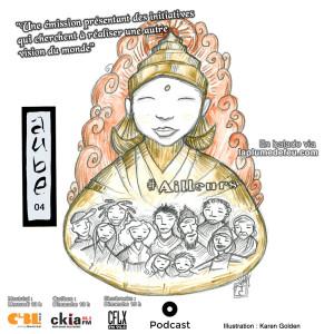Aube-04-Ailleurs-Emission-Radio-Illustration-Karen-Golden