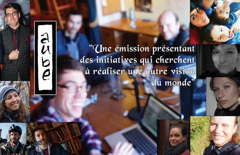 """""""Aube, une émission présentant des initiatives qui cherchent à réaliser une autre vision du monde"""""""
